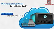 What makes a VPS Hosting Good?