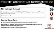 Fixing 504 Gateway Timeout & 500 Internal Server Error