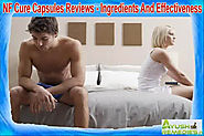 NF Cure Capsules Reviews - Ingredients and Effectiveness