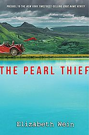 The Pearl Thief (Code Name Verity Prequel) - 2017