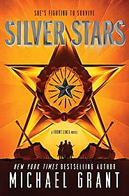 Silver Stars (Book Two, Sequel to Front Lines) - 2017