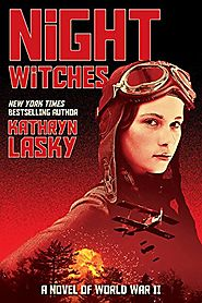 Night Witches - a novel of WWII - 2017