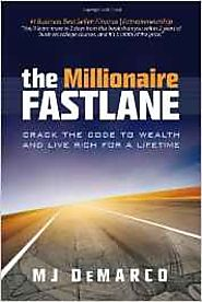 The Millionaire Fastlane by MJ Demaro
