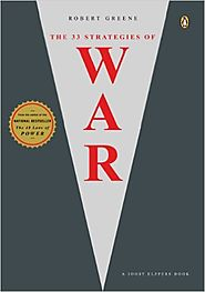 33 Strategies of War by Robert Greene
