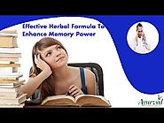 Effective Herbal Formula To Enhance Memory Power