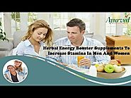 Herbal Energy Booster Supplements To Increase Stamina In Men And Women