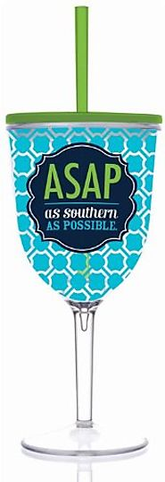 As Southern As Possible Double Wall Acrylic Wine Glass With Straw - CLICK HERE FOR PRICING