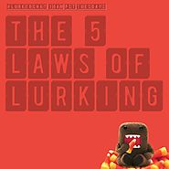 5 Laws of Lurking: Exploring the Implications of 1:9:90 - Power to the passive consumer