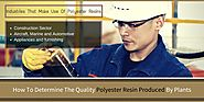 How To Determine The Quality Polyester Resin Produced By Plants