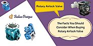 The Facts You Should Consider When Buying Rotary Airlock Valve