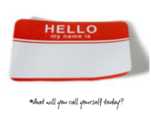 What's The Name You Call Yourself?