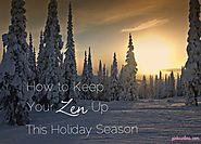 How to Mix Your Zen with the Holidays