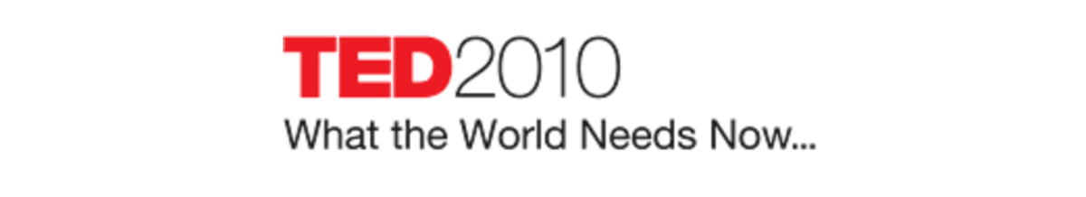 Headline for TED 2010 - What the World needs now...