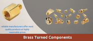 Brass turned components are utilized for different industries