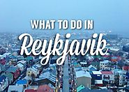 Know What Are The Best Things To Do in Reykjavik?