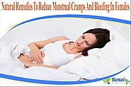Natural Remedies To Reduce Menstrual Cramps And Bleeding In Females