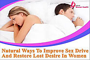 Natural Ways To Improve Sex Drive And Restore Lost Desire In Women