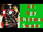 DIY: Ugly Christmas Sweater!!!