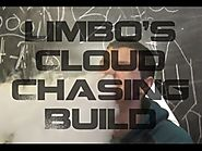 Limbo's Cloud Chasing Build // Limbo's first youtube video!!