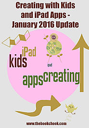 Creating with Kids and iPad Apps - January 2016 Update