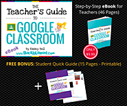 The Teacher's Guide to Google Classroom eBook! (FREE BONUS: Student Quick Guide!) | Shake Up Learning