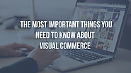 Visual commerce - what you need to know