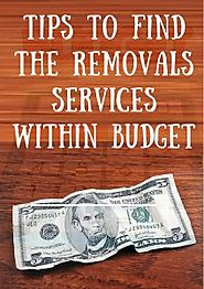 Tips To Find The Removals Services Within Budget Removalists