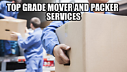 Top Grade Mover and Packer Services