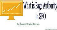 WHAT IS PAGE AUTHORITY IN SEO – SEARCH ENGINE STREAM