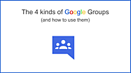 The 4 Kinds of Google Groups (and how to use them) | The Gooru
