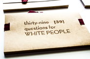 Artist Creates Book of Thirty-Nine Questions for White People