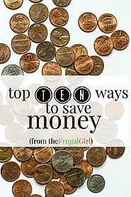 Top Ten Ways to Save Money | The Frugal Girl