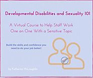 Sexuality and Developmental Disabilities Workshops