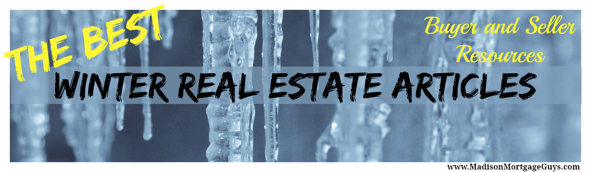 Headline for Best Winter Real Estate Articles for Buyers and Sellers