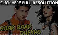 Katrina Kaif, Sidharth Malhotra's 'Baar Baar Dekho' To Release On September 9 - The News Track
