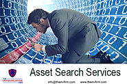 Asset Search Services for all Types of Assets - THE INVESTIGATIVE FIRM