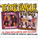 THE DOGS D'AMOUR – In the Dynamite Jet Saloon