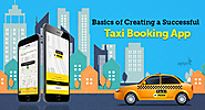 Basics of Creating a Successful Taxi Booking App