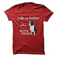 Lifes better with a Boston Terrier - TT1