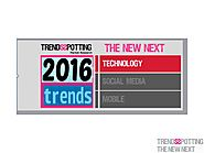 TrendsSpotting New Next 2016: Trend Prediction Report