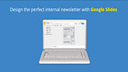 Design the Perfect Internal Newsletter in Google Slides | The Gooru