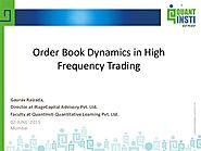 Dynamics in high frequency trading