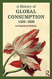 A History of Global Consumption: 1500-1800