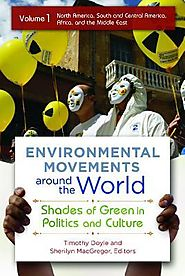 Environmental Movements Around the World [2 Volumes]: Shades of Green in Politics and Culture