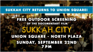 Sukkah City Documentary to Premiere in Union Square Park