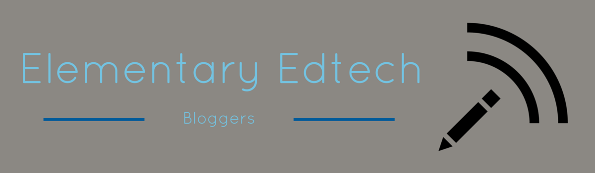 Headline for Elementary Educational Technology Bloggers