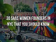 Meet Some of the SaaSiest Women Founders in NYC