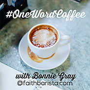 Hear God's Whispers Intimately in 2016 :: One Word Coffee :: An Invitation To Be the Beloved