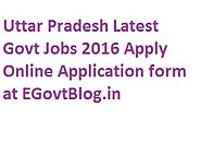 Uttar Pradesh Latest Govt Jobs 2016, Sarkari Naukri in UP (26048 Post) Apply Online