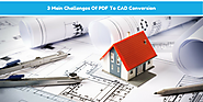 3 Main Challenges Of PDF To CAD Conversion